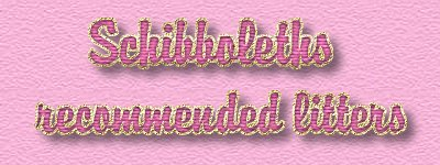 Schibboleths recommended litters